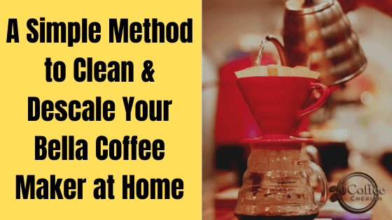 How to Clean Bella Coffee Maker