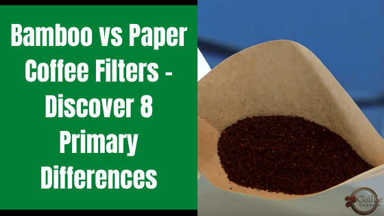 bamboo vs paper coffee filter