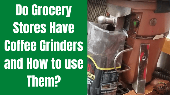 coffee grinder at grocery store