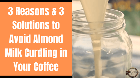 almond milk curdling in coffee